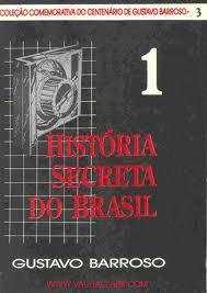 Historia Secreta do Brasil