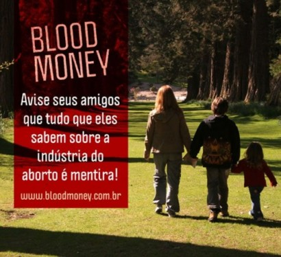 Blood Money, a mentira e a indústria do Aborto