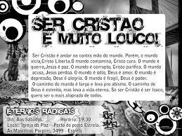 Panfleto da Bola de Neve - SER CRISTÃO É MUITO LOUCO!