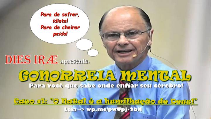 Gonorreia Mental caso nr. 1