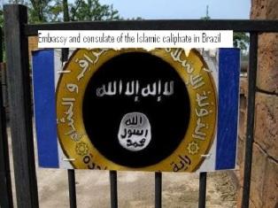 Anúncio de Embaixada do ISIS no Brasil.